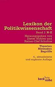 Lexikon der Politikwissenschaft 2 / N-Z:…
