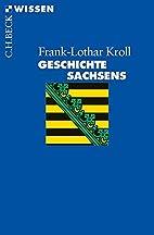 Geschichte Sachsens (Beck'sche Reihe) by…