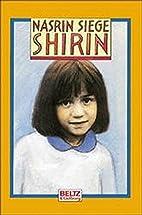 Shirin by Nasrin Siege
