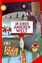 In einer anderen Welt Roman by Wolfgang…