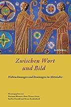 Zwischen Wort und Bild by Hans-Werner Goetz…