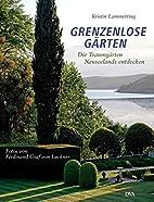 Grenzenlose Gärten: Die Traumgärten…