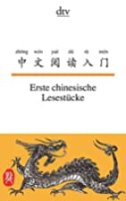 Erste chinesische Lesestücke by Susanne…