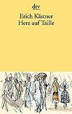 Herz auf Taille by Erich Kästner