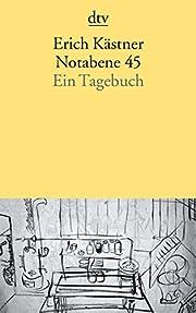 Notabene 45 : ein Tagebuch por Erich…