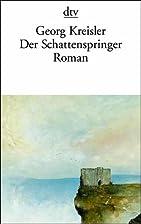 Der Schattenspringer. by Georg Kreisler