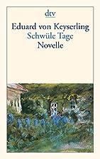 Schwüle Tage by Eduard von Keyserling
