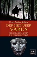 Der Sieg über Varus: Die Germanen gegen die…