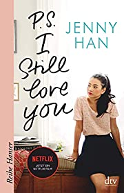 P.S. I still love you – tekijä: Jenny Han