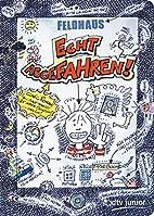 Echt abgefahren!: Ein Comic-Roman by…