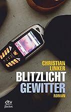 Blitzlichtgewitter by Christian Linker