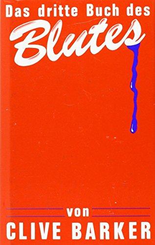 Clive Barker - Das 3. Buch des Blutes. Horror-Erzählungen