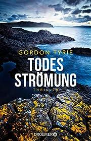 Todesströmung af Gordon Tyrie