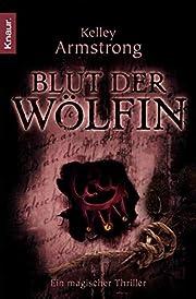 Blut der Wölfin: Ein magischer Thriller af…