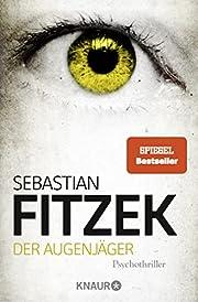 Der Augenjäger: Psychothriller por…