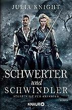 Die Gilde der Duellanten: Schwerter und…