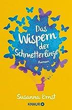 Das Wispern der Schmetterlinge: Roman by…
