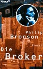 Die Broker. by Philip Bronson