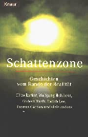 Schattenzone - Geschichten vom Rande der…