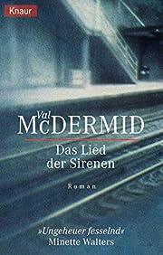 Das Lied der Sirenen af Val McDermid