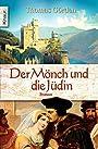 Der Mönch und die Jüdin. - Thomas Görden