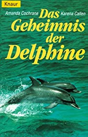 Das Geheimnis der Delphine. de Amanda…