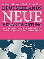 Deutschlands neue Verantwortung Die Zukunft…
