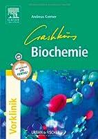 Crashkurs Biochemie: Repetitorium mit…