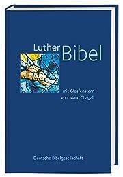 Lutherbibel. Mit Glasfenstern von Marc…