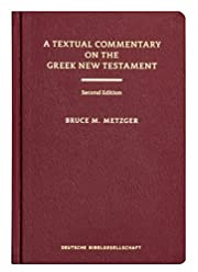 A textual commentary on the Greek New…