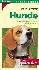 Hunde : [Rassen: Eigenschaften und Haltung]…