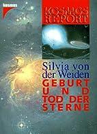Geburt und Tod der Sterne by Silvia von der…