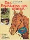 Das Einmaleins des Reitens by Gunnar Hedlund