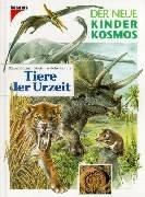 Der neue Kinder-Kosmos : Tiere der Urzeit by…