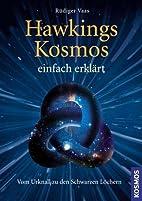 Hawkings Kosmos einfach erklärt: Vom…