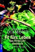 Fit fürs Leben, Das Kochbuch by Marilyn…