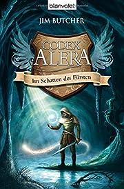 Codex Alera 2: Im Schatten des Fürsten…