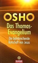 Das Thomas-Evangelium: Die bahnbrechende…