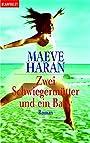 Zwei Schwiegermütter und ein Baby. - Maeve Haran
