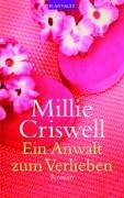 Ein Anwalt zum Verlieben: Roman by Millie…