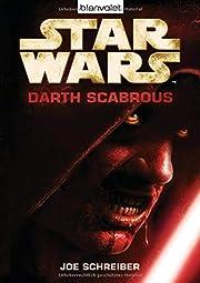 Star Wars(TM) - Darth Scabrous por Joe…