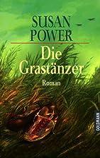 Die Grastänzer by Susan Power