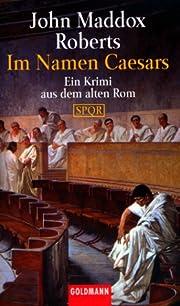 Im Namen Caesars: Ein Krimi aus dem alten…
