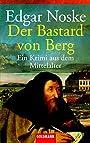 Der Bastard von Berg - Edgar Noske