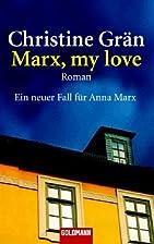 Marx, my love : Roman by Christine Grän