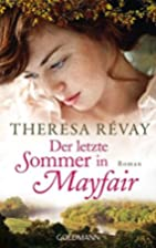 Der letzte Sommer in Mayfair by Theresa…