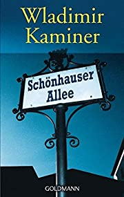 Schönhauser Allee por Wladimir Kaminer