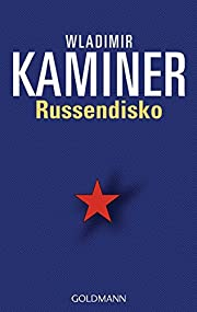 Russendisko de Wladimir Kaminer