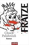 Fratze – tekijä: Chuck Palahniuk