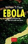 Ebola - William T. Close